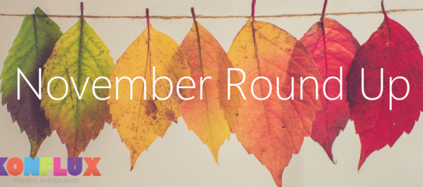 Konflux Theatre, November, blog, November round up, theatre in education, KS1, KS2, key stage 1, key stage 2, anti-bullying, road safety, remembrance day, guy fawkes, bonfire night, fireworks